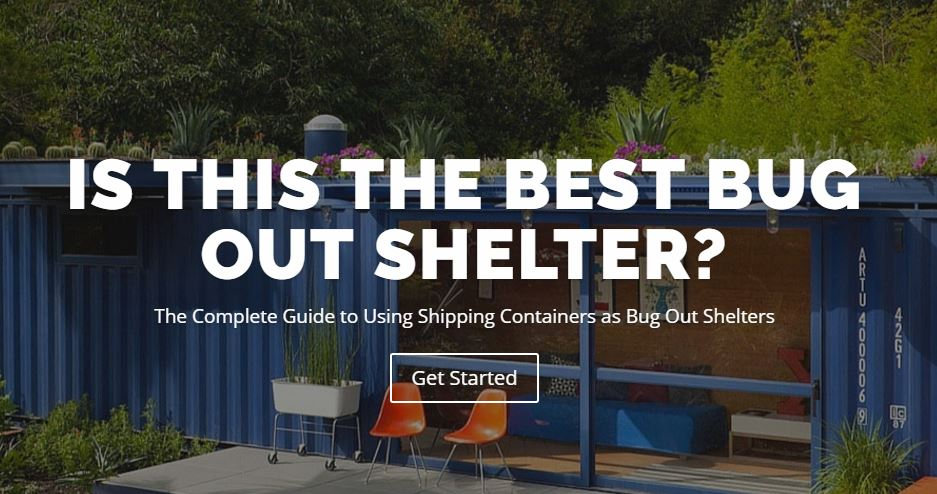 Bug Out Shelter Plans : Are shipping containers good bug out shelters homestead